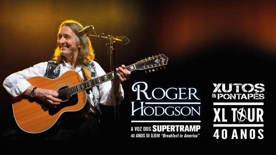 Supertramp's Roger Hodgson + Xutos & Pontapés