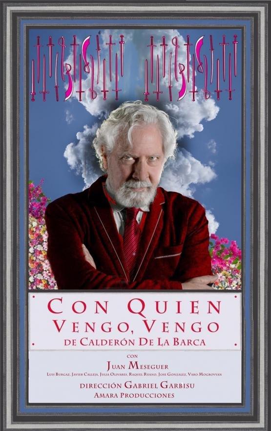 CON QUIEN VENGO VENGO, de Calderón de la Barca