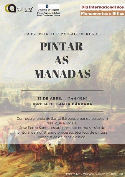 """Dia Internacional dos Monumentos e Sítios - Pintura In Situ, """"Pintar as Manadas"""""""