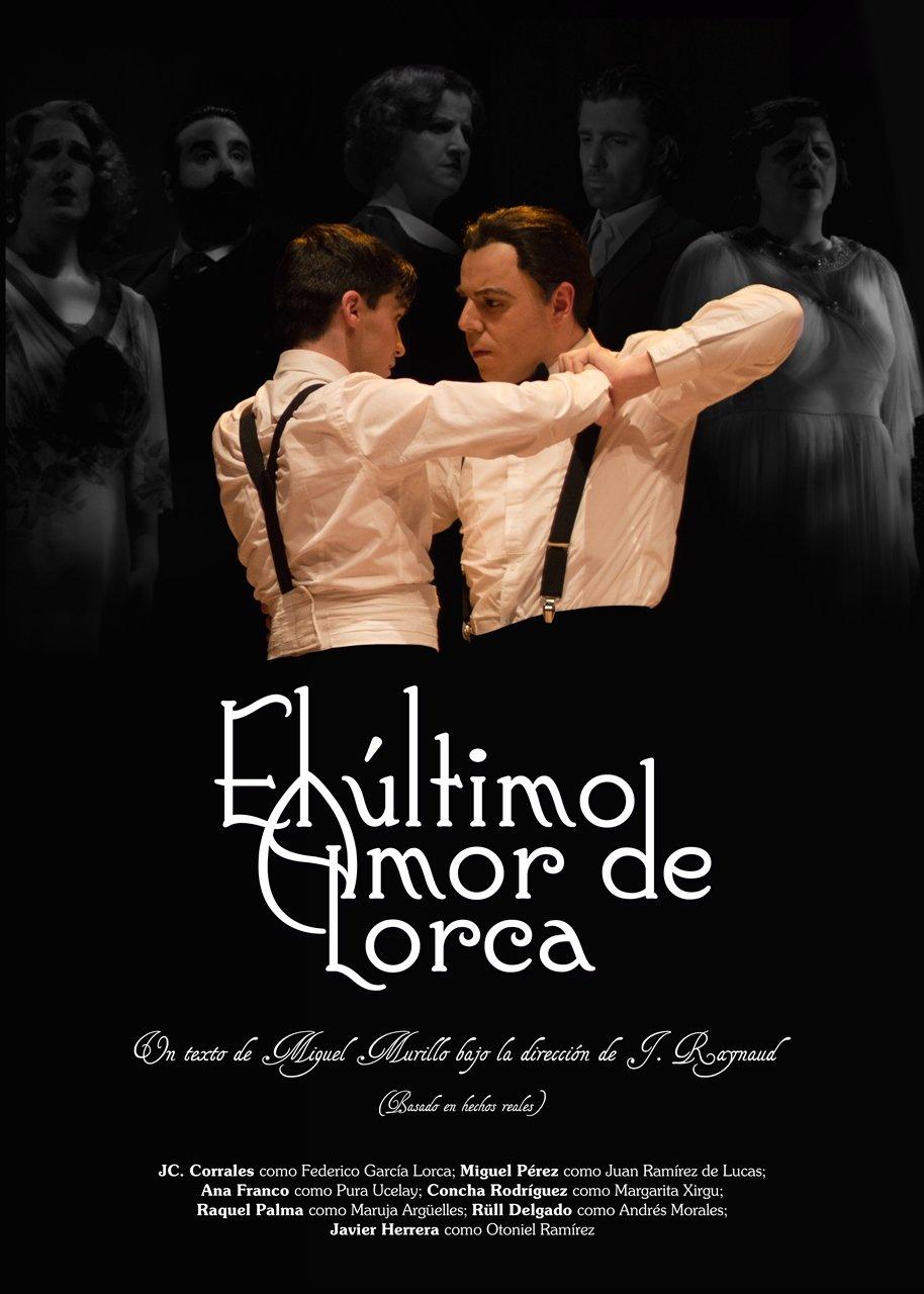 """Teatro: """"El último amor de Lorca"""""""