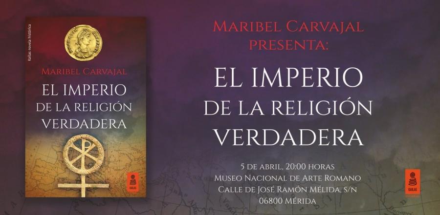 Presentación del libro 'El imperio de la religión verdadera' de Maribel Carvajal
