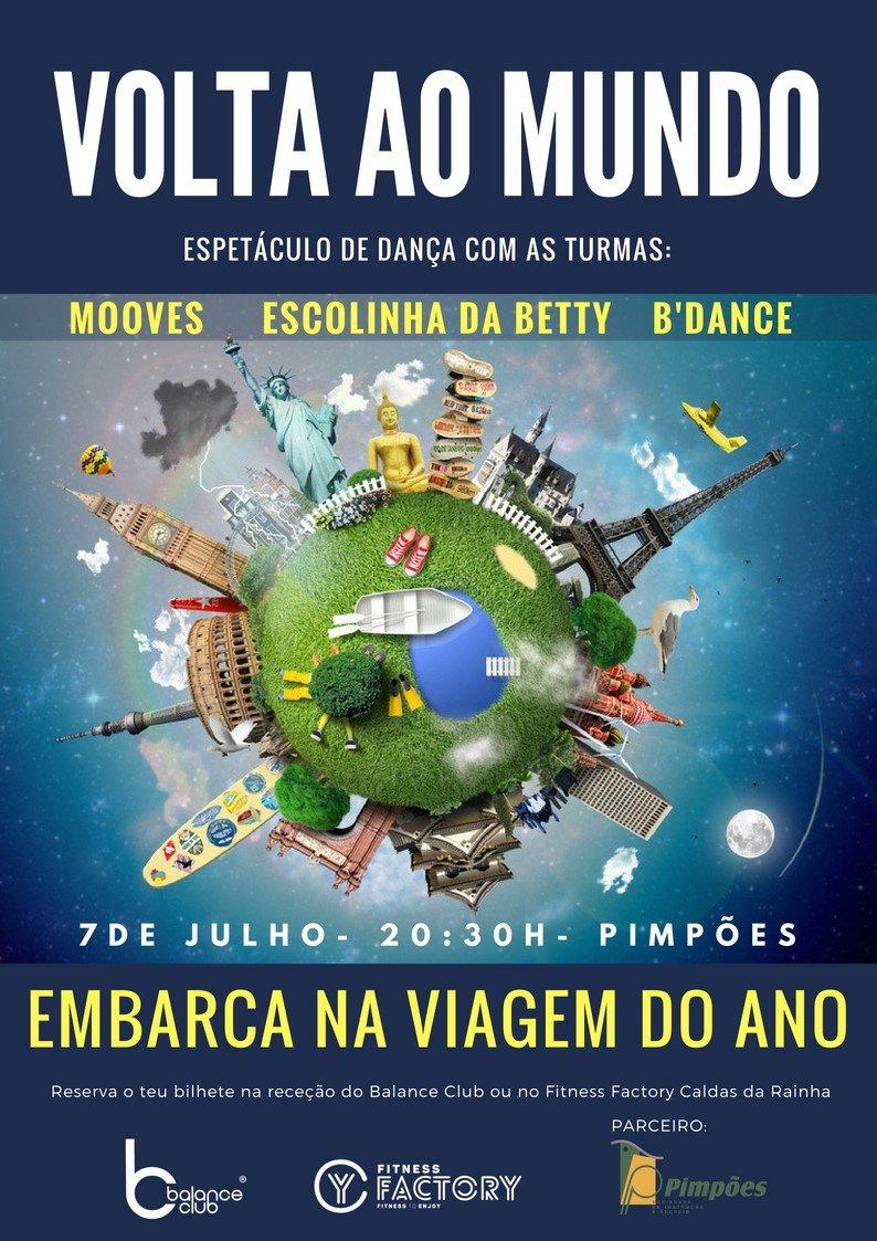 VOLTA AO MUNDO Espetáculo de Dança Final Época 2017/18 Balance
