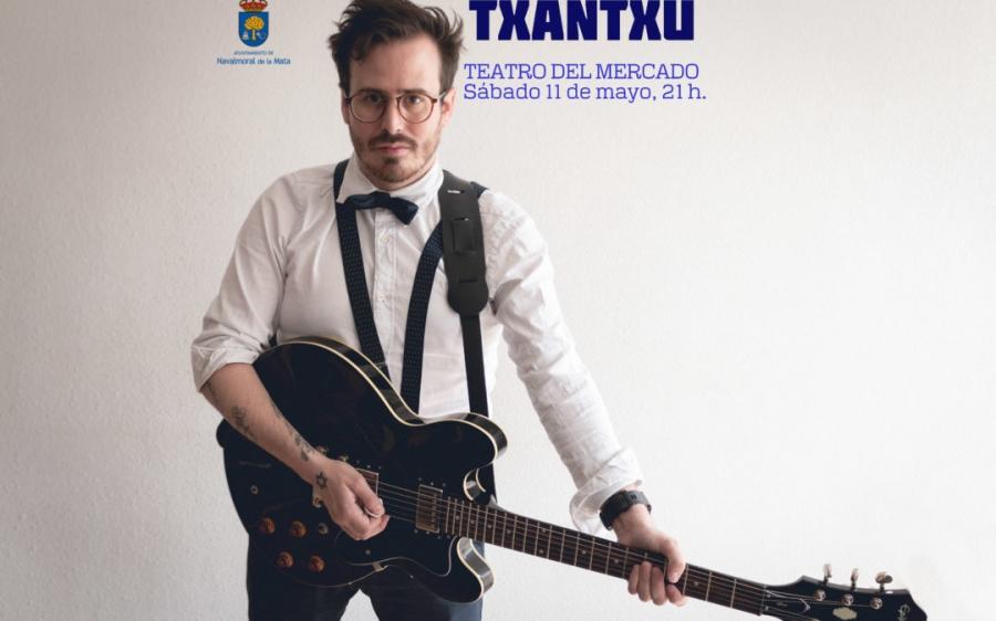 TXANTXU, en concierto