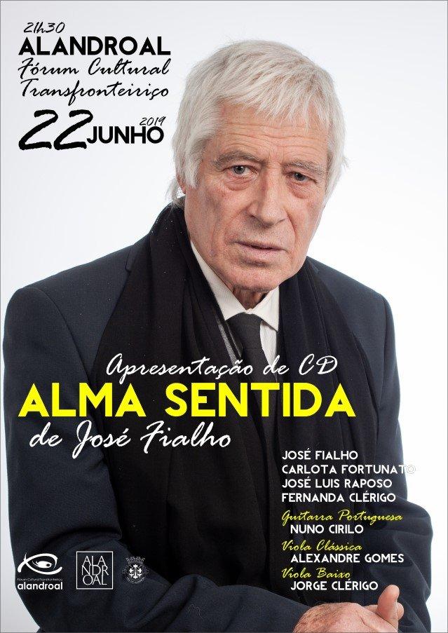 """Apresentação de CD """"Alma Sentida"""" de José Fialho"""