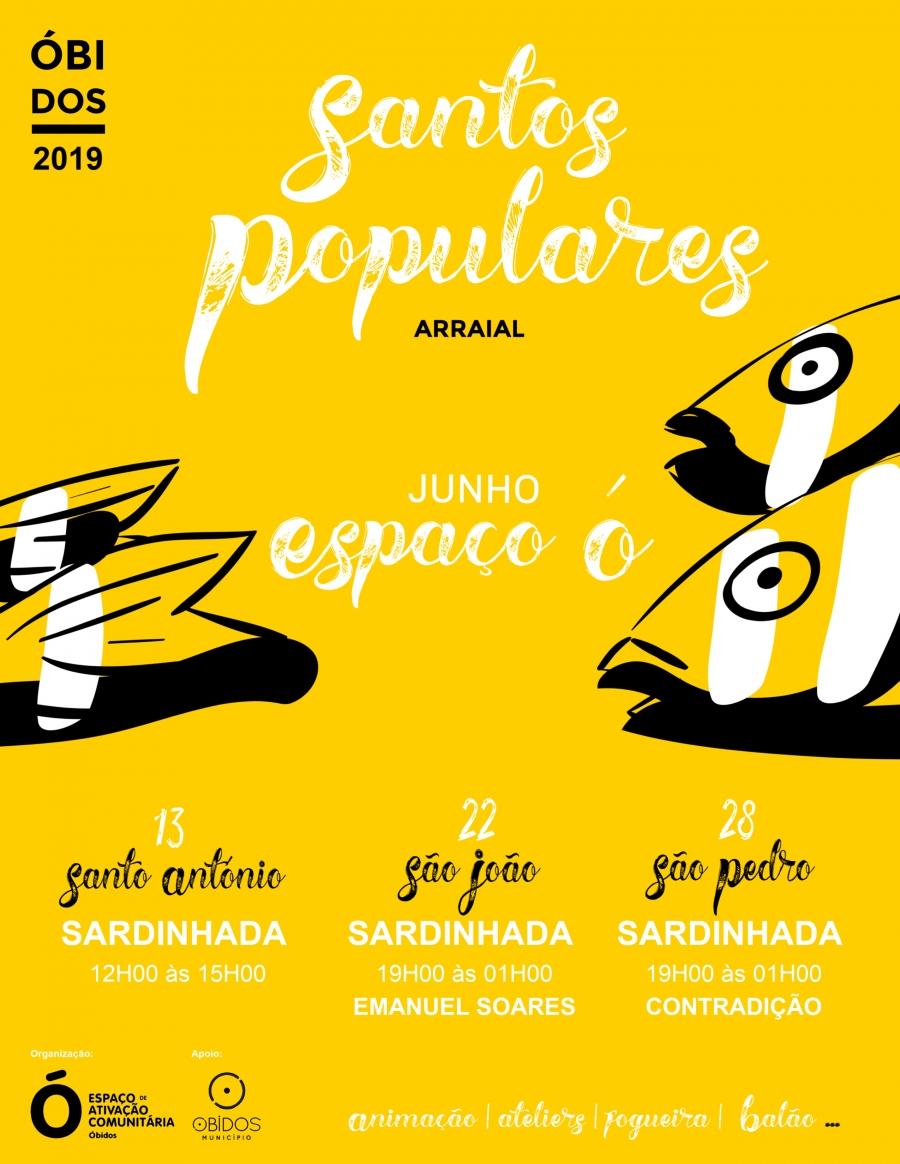 Santos Populares, São João | Espaço Ó - Óbidos