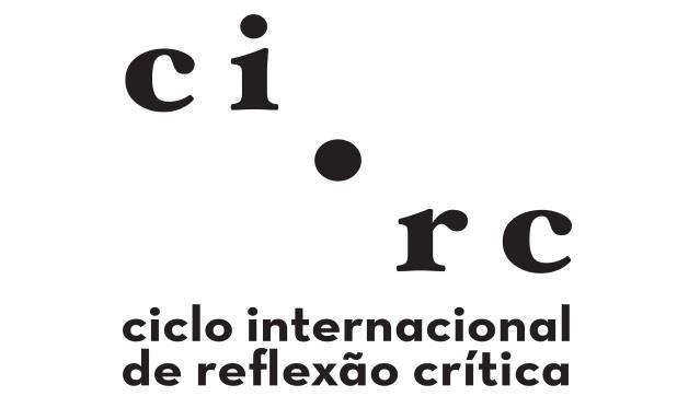 Ciclo Internacional de Reflexão Crítica
