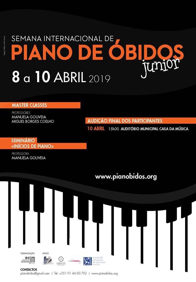 Semana Internacional de Piano de Óbidos Junior 2019   8 a 10 de Abril 2019