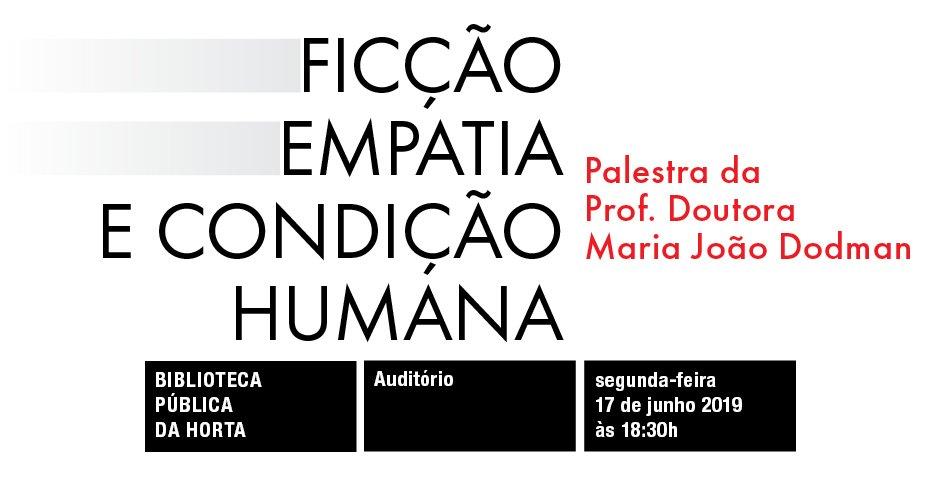 """Palestra """"Ficção, Empatia e Condição Humana"""""""