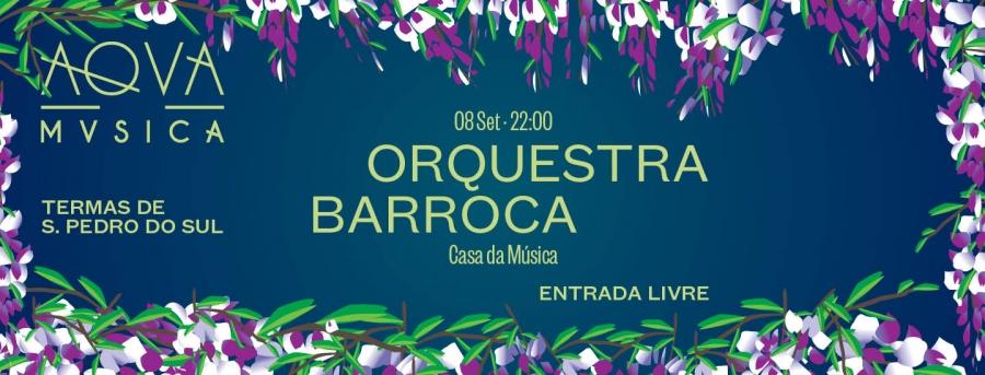 Aqva Música · Orquestra Barroca Casa da Música