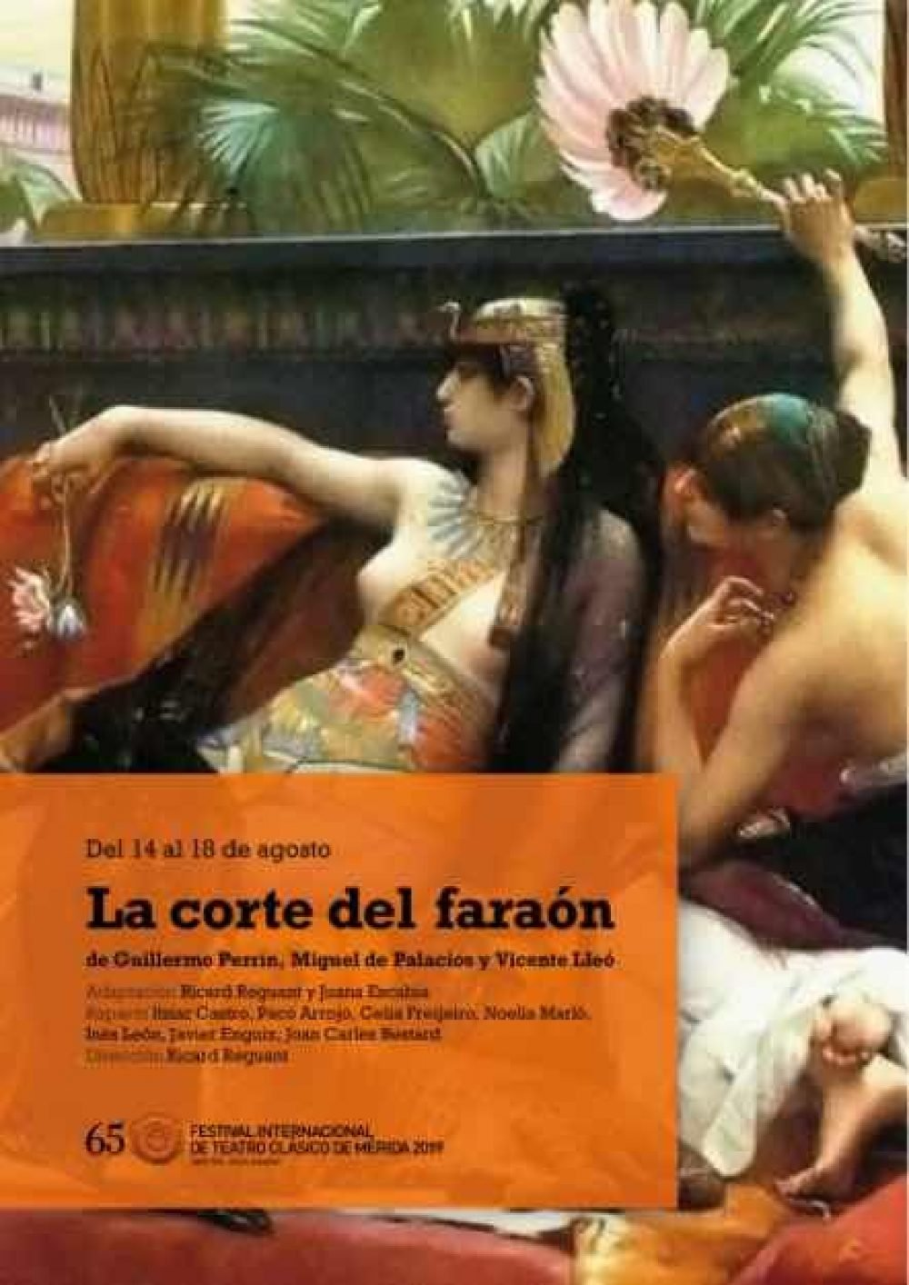 La corte del faraón. Festival Internacional de Teatro Clásico de Mérida