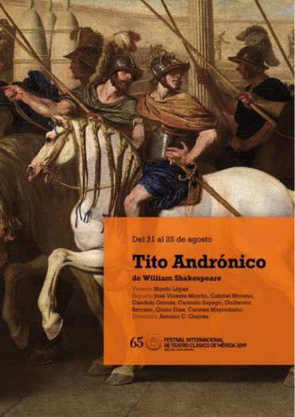 Tito Andrónico. Festival Internacional de Teatro Clásico de Mérida