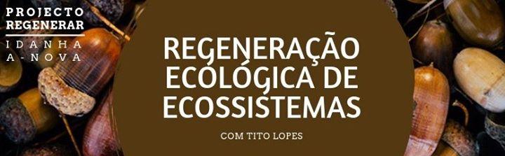 Restauração e Regeneração Ecológica de Ecossistemas