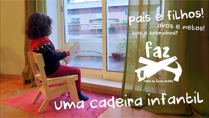 Workshop FAZ uma cadeira infantil