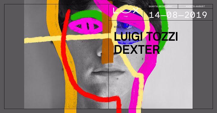Luigi Tozzi x Dexter