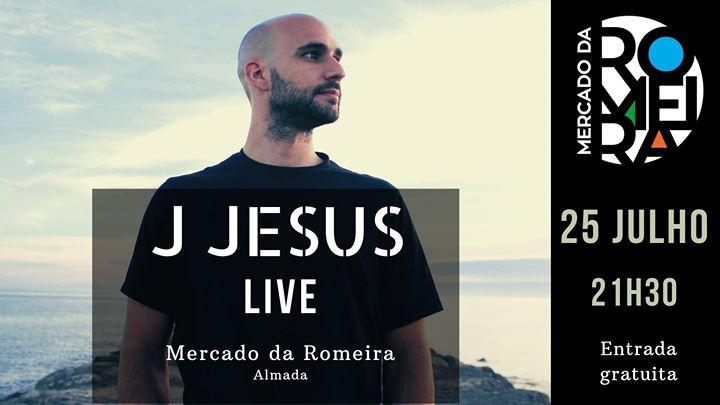 J Jesus LIVE no Mercado da Romeira, Almada