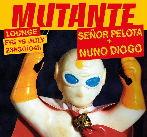 Mutante #93 Señor Pelota + Nuno Diogo
