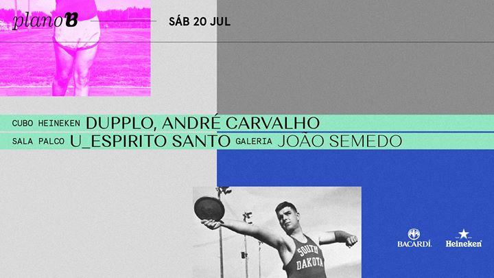 Dupplo, André Carvalho
