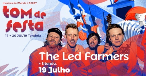 The Led Farmers@Tomdefesta2019
