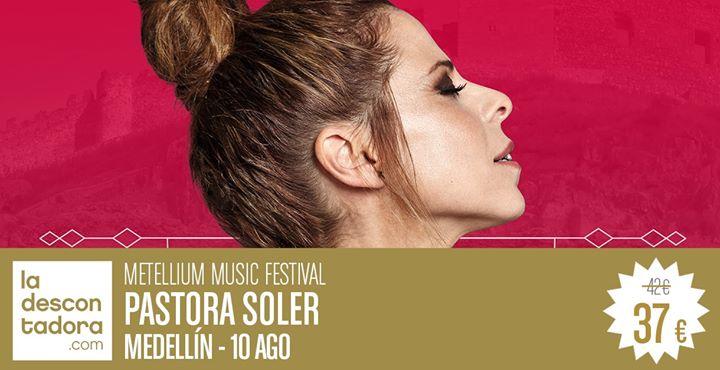 Pastora Soler - Metellium music festival