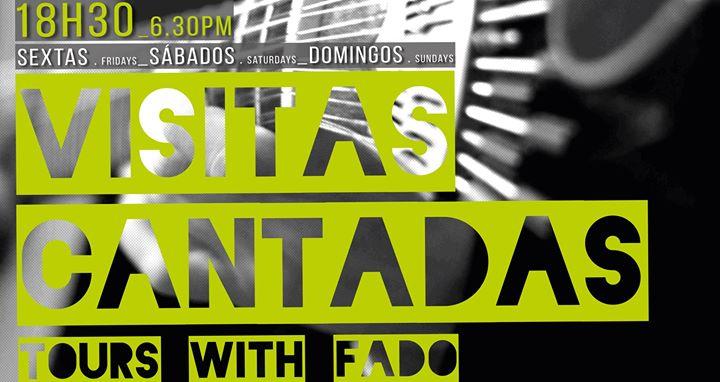 Visitas Cantadas: O Fado sai à rua!
