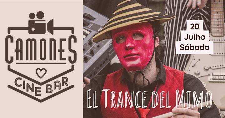 El Trance Del Mimo no Camones Cine Bar! Crazy World Music