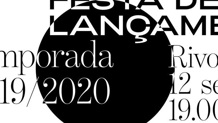 Teatro Municipal do Porto: Festa de Lançamento Temporada 19/20