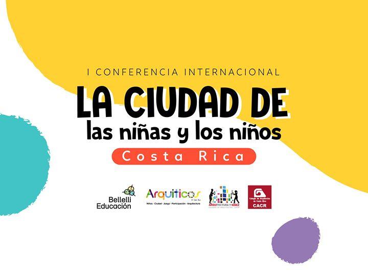 I Conferencia Internacional La Ciudad de las Niñas y los Niños