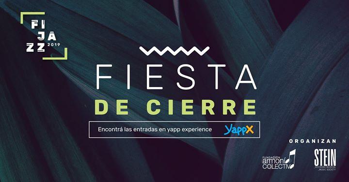 Fiesta de Cierre FIJAZZ 2019