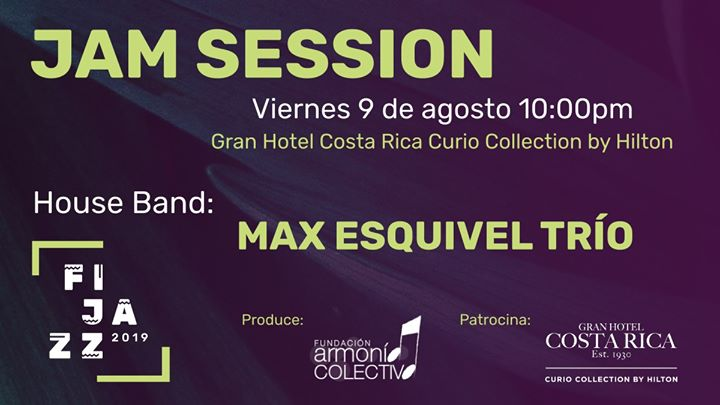 Jam Session Viernes 9 de agosto FIJAZZ