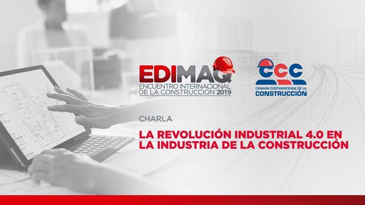 La Revolución Industrial 4.0 en la Industria de la Construcción