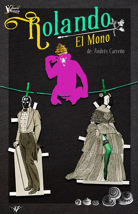 Rolando el mono - Show de Cabaret