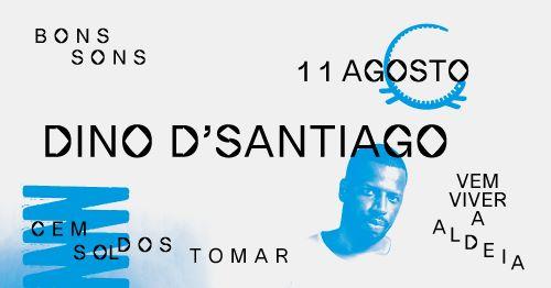 Dino D'Santiago | BONS SONS 2019