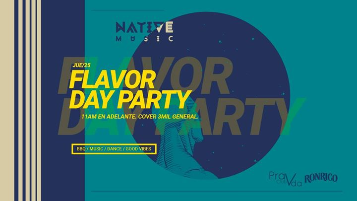 Flavor Day Party / 25 Jul Feriado
