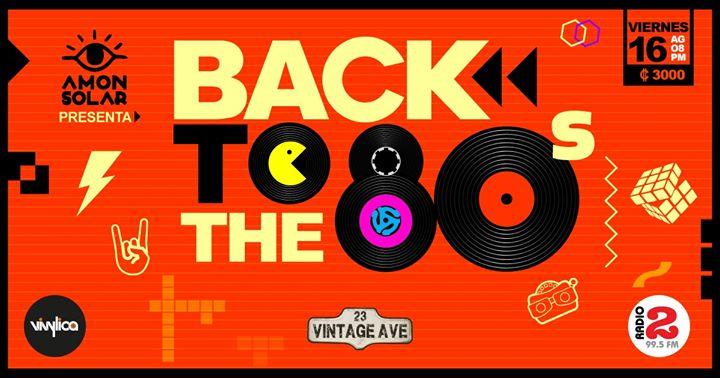 Back to The 80's primera Edición