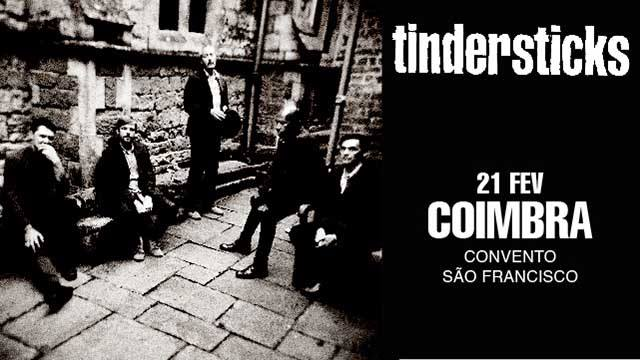 Tindersticks | Coimbra, Convento São Francisco