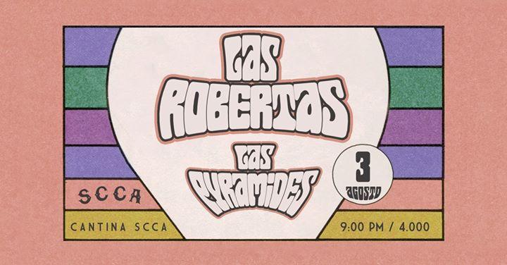Las Robertas & Las Pyramides en concierto