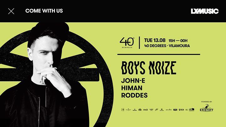 LX Music presents Boys Noize