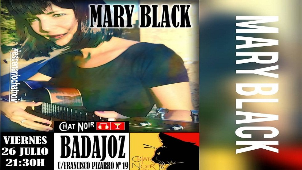 Mary Black - Chat Noir Badajoz