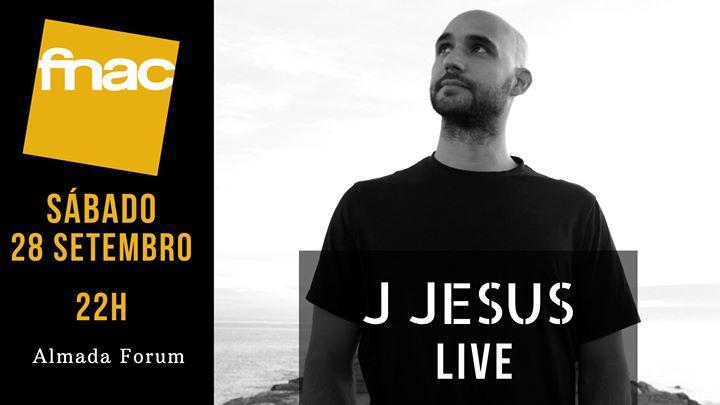J Jesus na Fnac Almada Forum