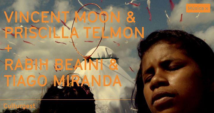 Música x Vincent Moon & Priscilla Telmon + convidados