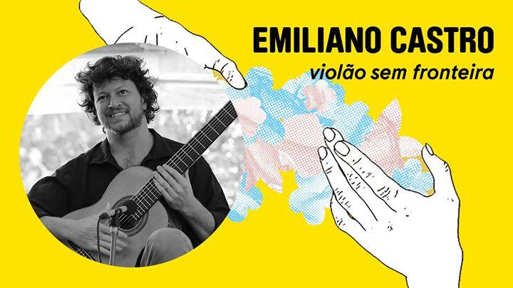Emiliano Castro | violão sem fronteira