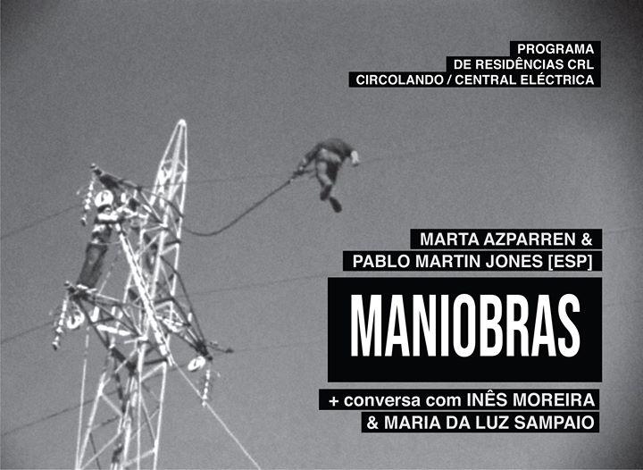 Maniobras + conversa com Inês Moreira & Maria da Luz Sampaio