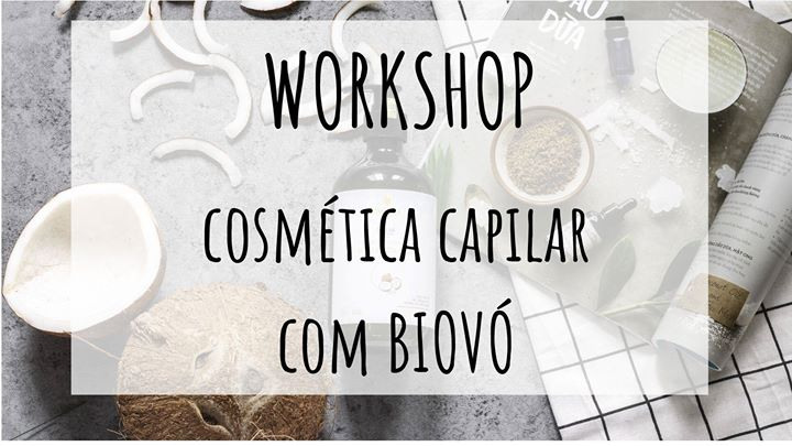 Workshop de Cosmética Capilar