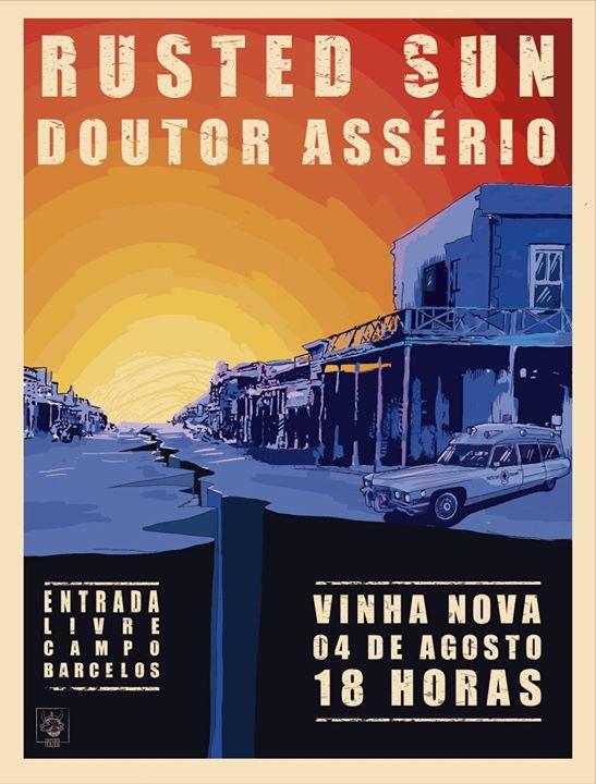 Doutor Assério e Rusted Sun ao vivo no Vinha Nova