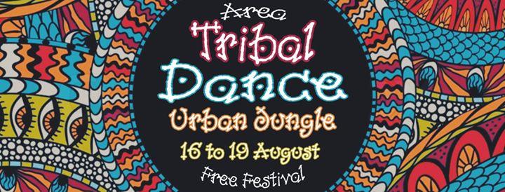 Urban Jungle 2019 Free Festival Tribal Dance Area