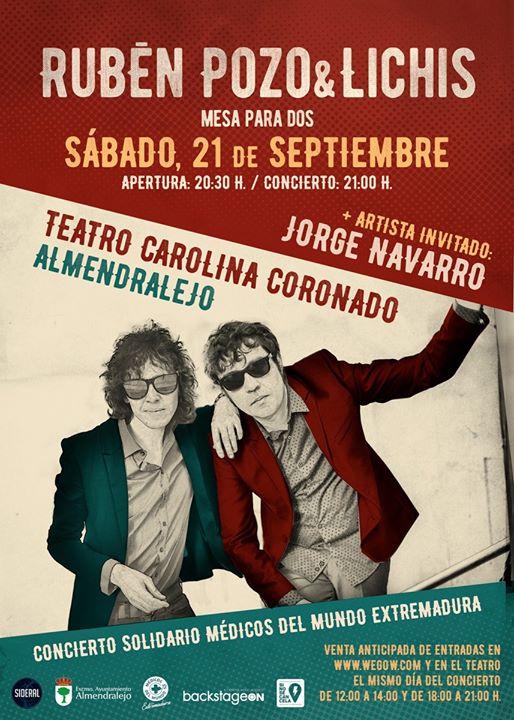 Rubén Pozo & Lichis en Almendralejo.