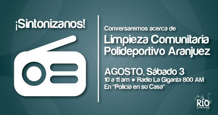 Programa de Radio 'Limpieza Comunitaria. Polideportivo Aranjuez'