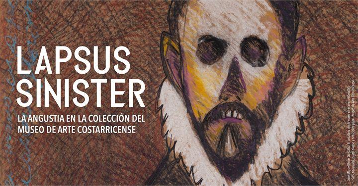 Lapsus Sinister, La angustia en la colección del Museo de Arte Costarricense.