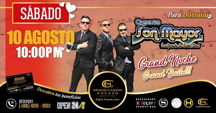 Orquesta Son Mayor #GrandCasinoEscazú