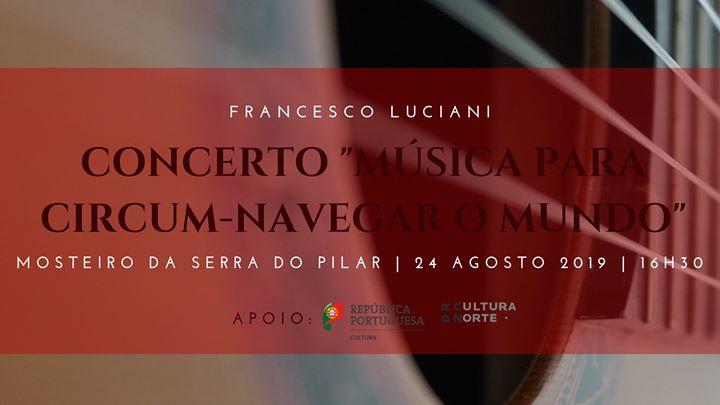 Concerto Guitarra Francesco Luciani - Mosteiro Serra do Pilar